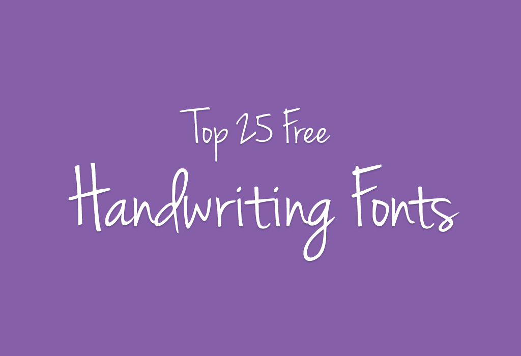 Cool Fonts 25 Free Handwriting For Designers
