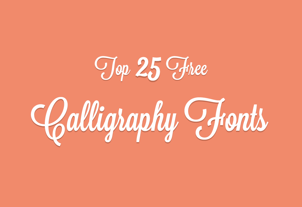 Cool Fonts 25 Free Calligraphy Fonts
